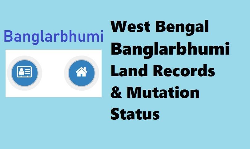 Banglarbhumi Naksha 2020 Land Records