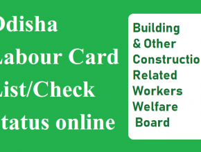 Odisha Labour Card Beneficiaries List 2020