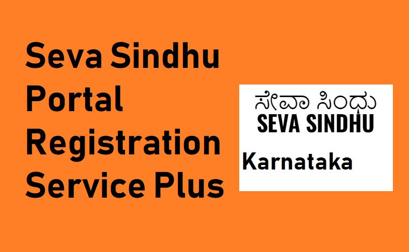 Karnataka Seva Sindhu Registration 2021 Service Plus Online Form