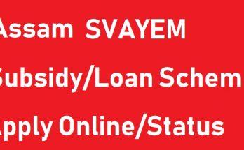 SVAYEM Scheme Assam