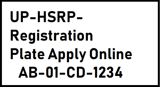 UP High Security Registration Plate Apply Online 2021