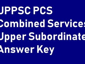 UPPSC PCS 2020 Pre Answer Key